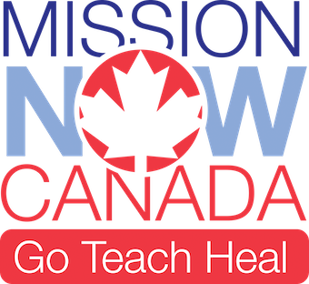 Mission NOW Canada - GO - TEACH - HEAL