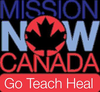 Mission NOW Canada - GO - TEACH - HEAL